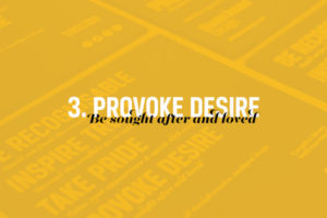 Gain an advantage: Provoke desire