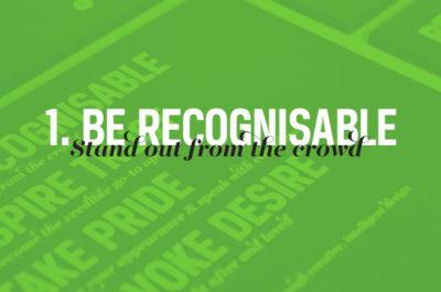 Gain an advantage: Be recognisable
