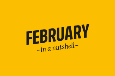 February – in a nutshell