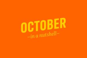 October – in a nutshell
