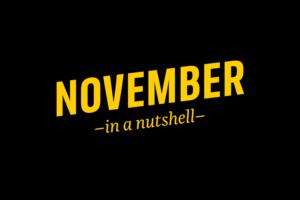 November – in a nutshell