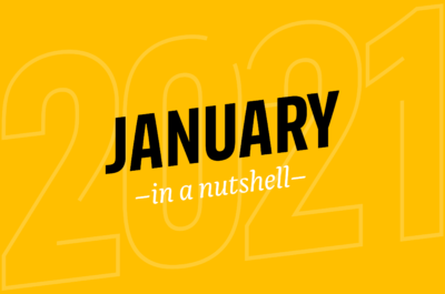 January 2021 – in a nutshell