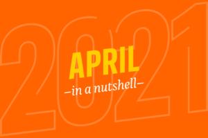 April – in a nutshell