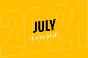 July – in a nutshell